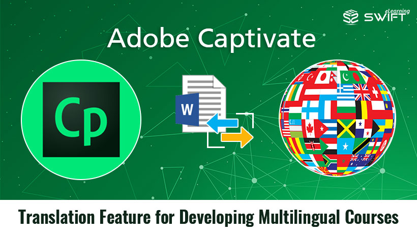 Adobe Captivate – Translation Feature for Developing Multilingual Courses
