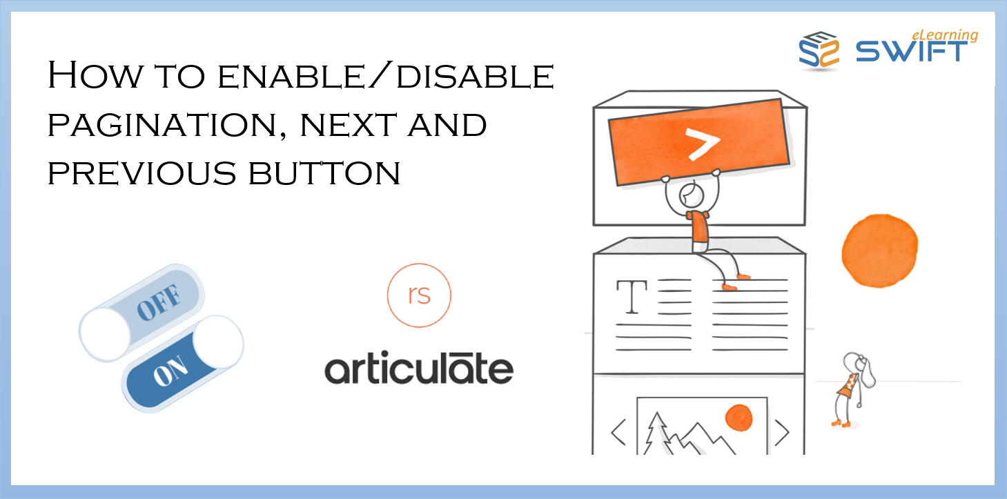 How to enable_disable pagination, next and previous button in Articulate Rise