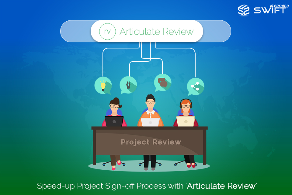 Articulate 360 Web App – 'Articulate Review' to Simplify eLearning Project Sign-off