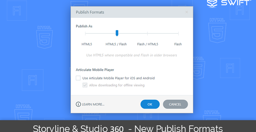 Storyline360-New-Publishing-Formats-Features