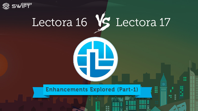 Lectora17 Features and Enhancements Part-1