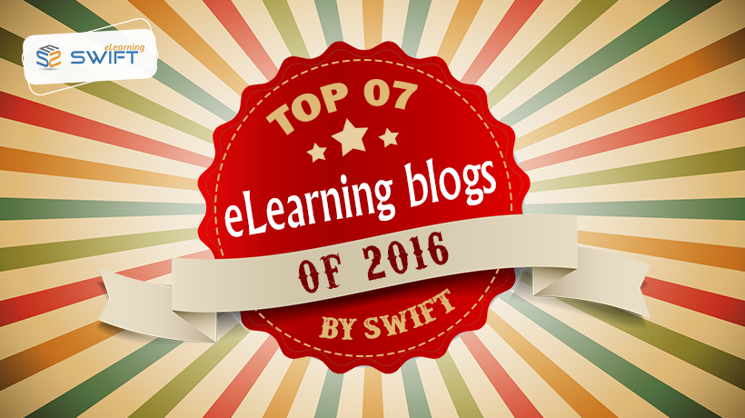 Top 07 Elearning blogs of 2016 - Swift Elearning