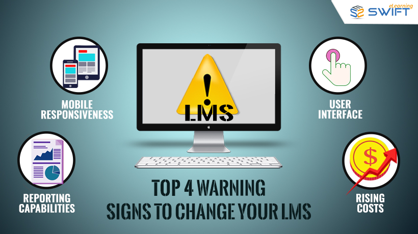 Top 4 Signs To Change LMS