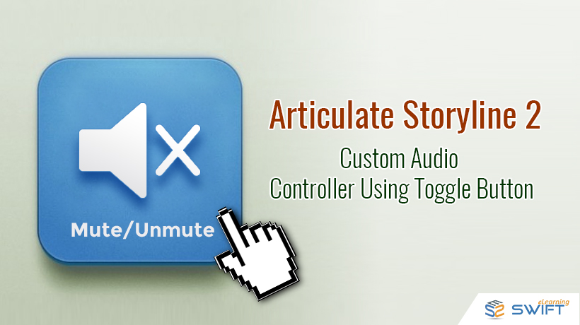 Custom Audio Controller_Storyline