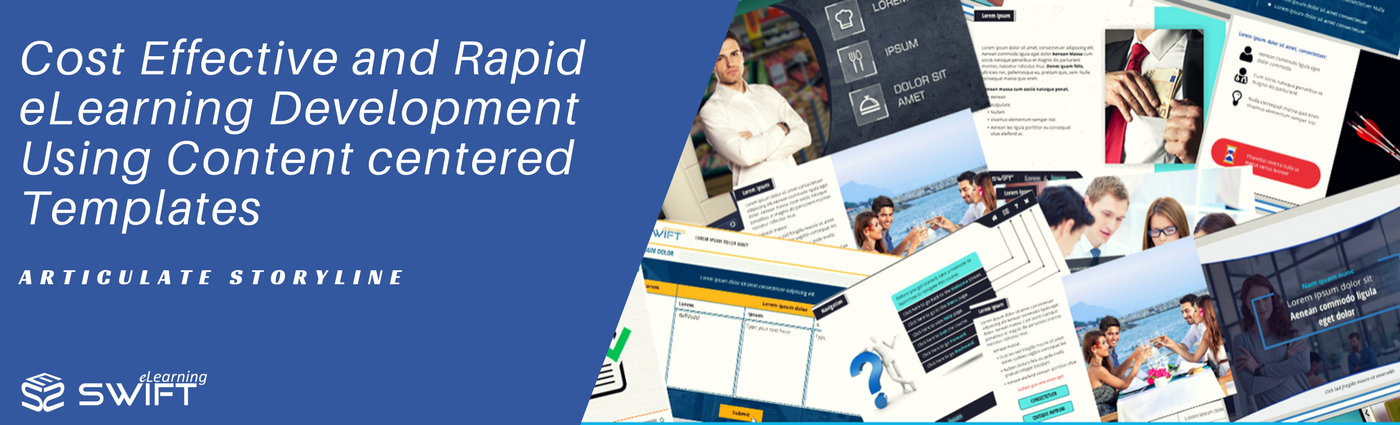 Cost Effective and Rapid eLearning Development Using Content centered Templates