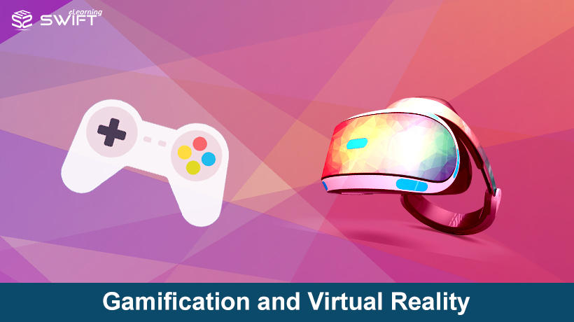 Gamification and Virtual Reality