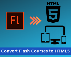 Migrate your Flash courses to HTML5