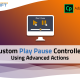 Adobe Captivate 2019 - Steps to create custom Play - Pause button using Advanced Actions