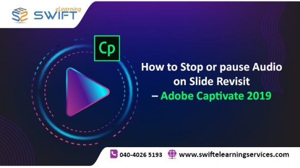 How to Stop or pause Audio on Slide Revisit – Adobe Captivate 2019