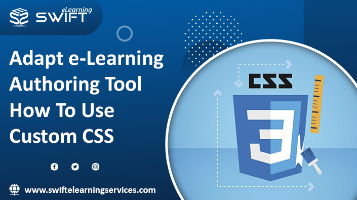 How to Use Custom CSS in Adapt eLearning Authoring Tool