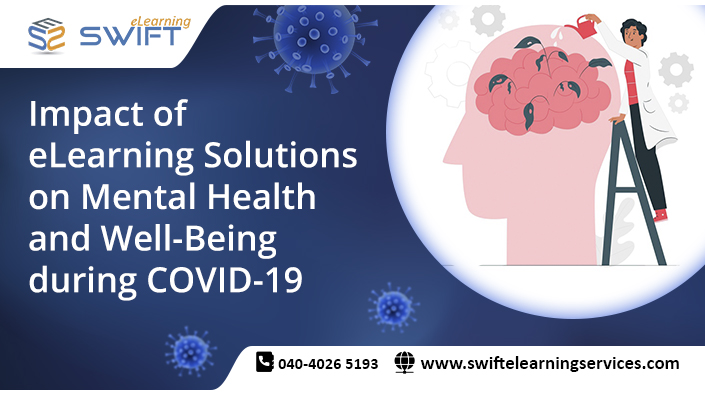 Impact of eLearning solutions on Mental Health and Well-Being during COVID-19