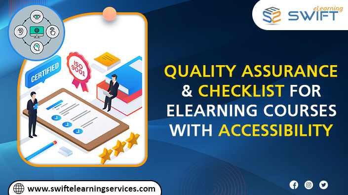 Quality Assurance and Checklist-for eLearning Courses with Accessibility